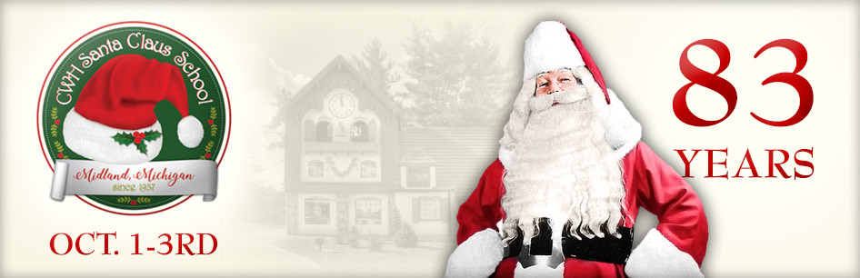 Visit Our Santa Shoppe at the C.W.H. Santa Claus School in Midland, Michigan Oct. 1-3rd...